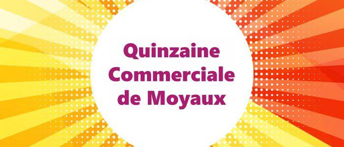 quinzaine commerciale moyaux 2016