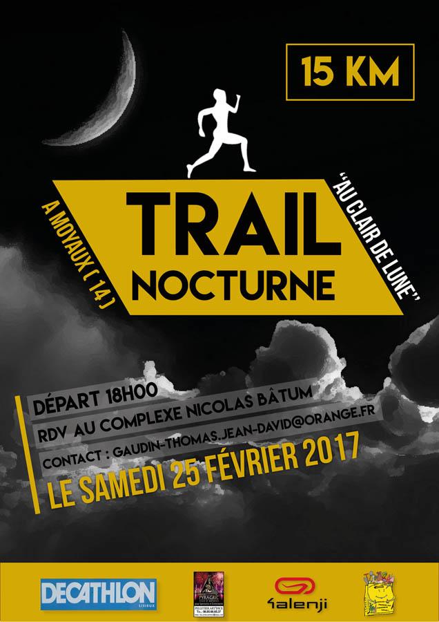 Trail au clair de lune 2017 Amical Moyaux