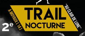 2ème Trail au Clair de Lune avec l'A.m.i.c.a.l à Moyaux