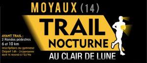 3ème Trail au Clair de Lune avec l'A.m.i.c.a.l à Moyaux