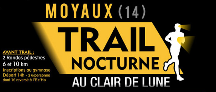3e Amical commercants Moyaux Trail nocturne 2019